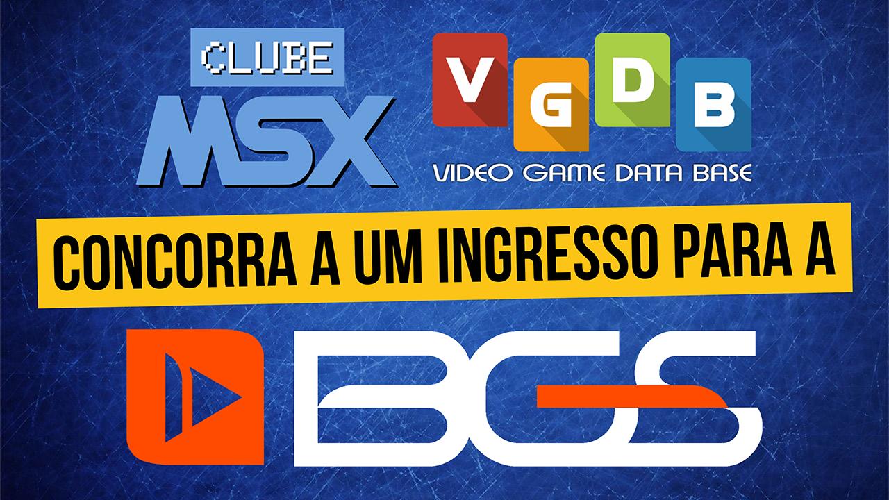 Concorra a um ingresso para a Brasil Game Show 2019! BGS 2019 | REVISTA CLUBE MSX