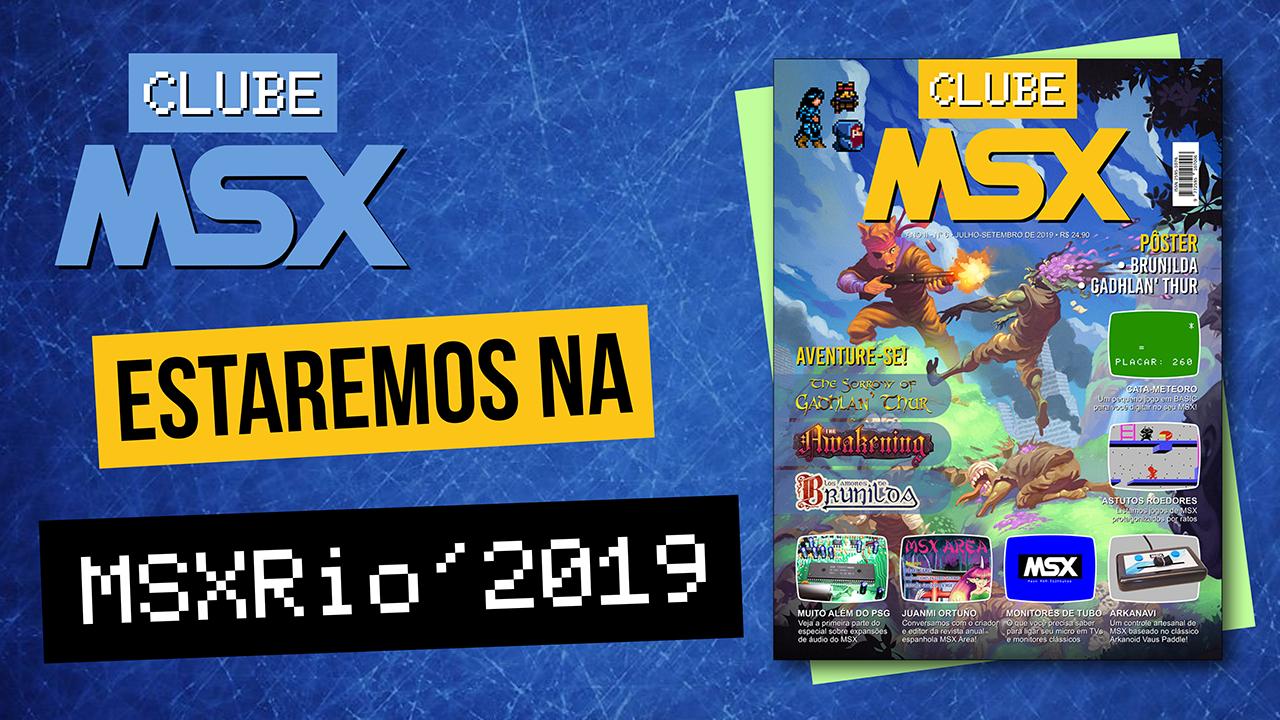 Estaremos na MSXRio'2019 2ª Edição! | REVISTA CLUBE MSX