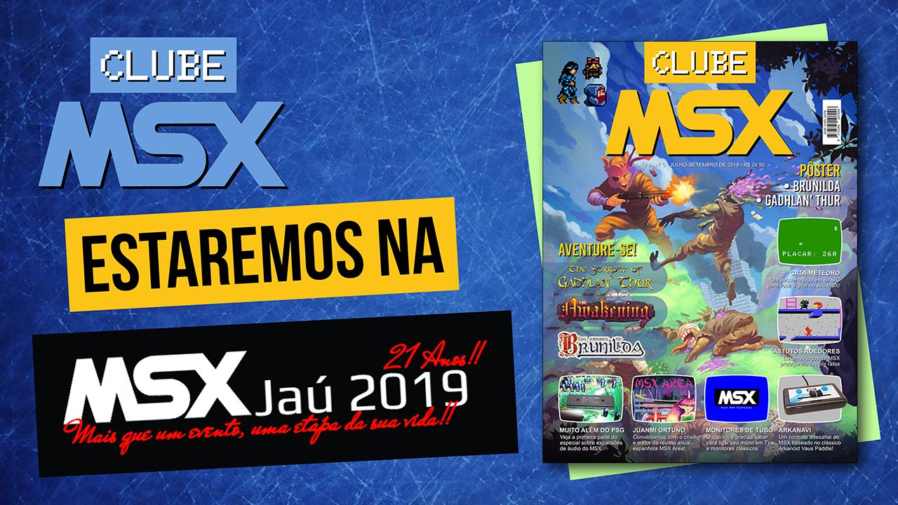 Revista Clube MSX na MSX Jaú 2019 | REVISTA CLUBE MSX