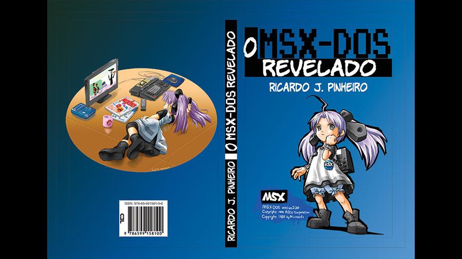 O MSX-DOS Revelado: livro já pode ser comprado online
