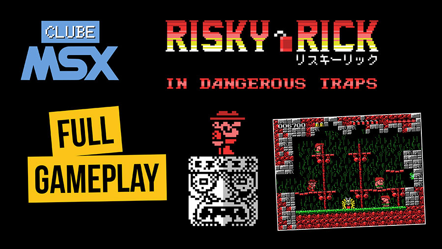 Risky Rick - Gameplay completo | Revista Clube MSX