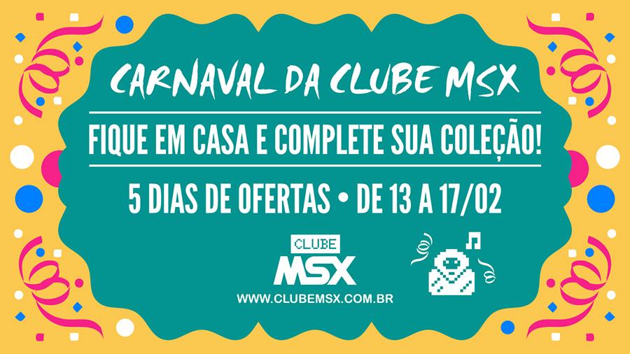 Carnaval da Clube MSX: revistas com preços promocionais | Revista Clube MSX