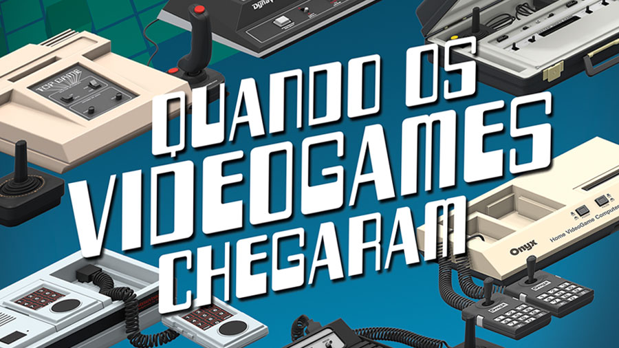 1983+1984: livro sobre chegada dos videogames ao Brasil ganha adendo | Revista Clube MSX